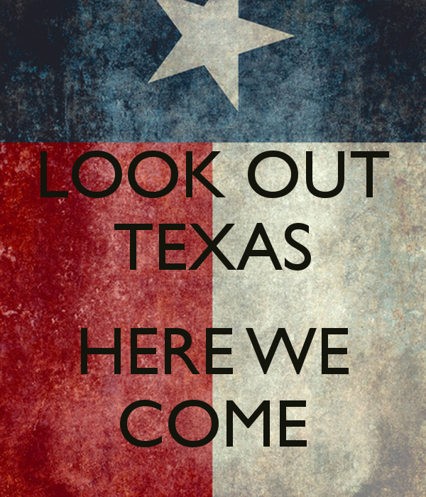 look-out-texas-here-we-come